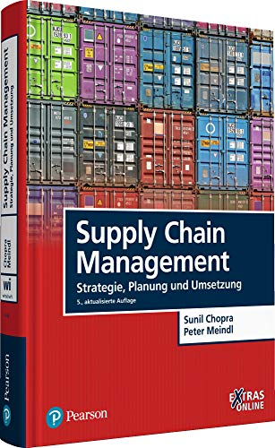 Supply Chain Management: Strategie, Planung und Umsetzung (Pearson Studium - Economic BWL)