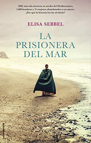 Portada del libro La prisionera del mar de Elisa Sebbel