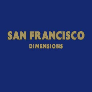SAN FRANCISCO DIMENSIONS(Kindle Tablet Edition)