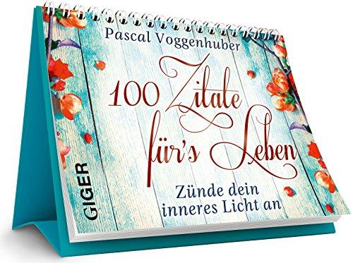 100 Zitate fürs Leben: Zünde dein inneres Licht an - Aufsteller