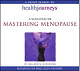 Best Menopause Reliefs - A Meditation for Mastering Menopause- Empowering Guided Imagery Review