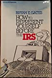 How Represent Yourself before Irs