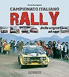 Campionato italiano rally. Dalle origini ad oggi...
