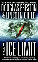 The Ice Limit by Douglas Preston (2001-07-01)