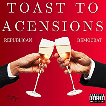 Toast to Ascensions