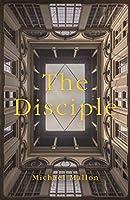 The Disciple: A Novel