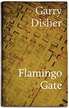 Flamingo Gate: A Novella and Stories by [Garry Disher]