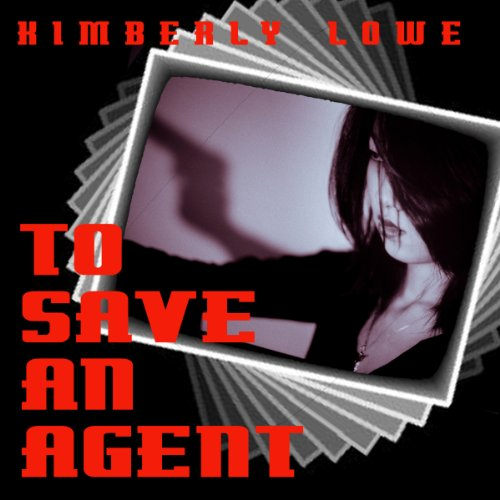To Save an Agent audiobook cover art