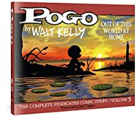 Pogo Out of This World at Home (Pogo: The Complete Syndicated Comic Strips)