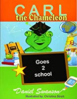 Carl the Chameleon Goes to School