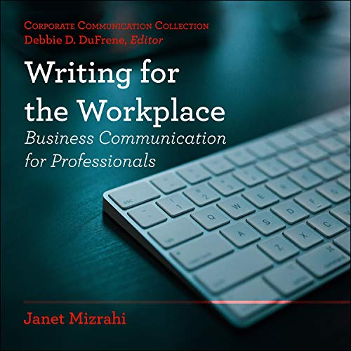 Writing for the Workplace Audiobook By Janet Mizrahi, Debbie D. Dufrene - editor cover art