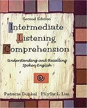 Intermediate Listening Comprehension: Understanding and Recalling Spoken English, Second Edition