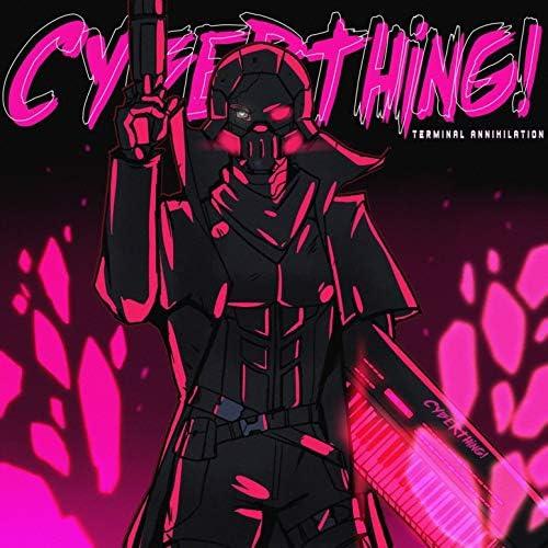 Cyberthing!