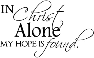 in Christ Alone My Hope is Found 23 X 14 Vinyl Wall Art Quote Lettering Religious Decal Sticker Corinthians Calligraphy Decor Motivational Inspirational Decorative