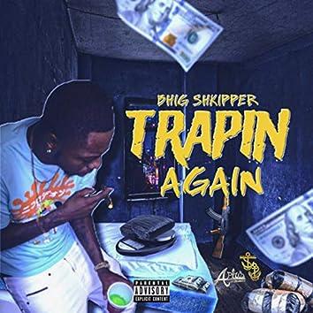 Trapin Again
