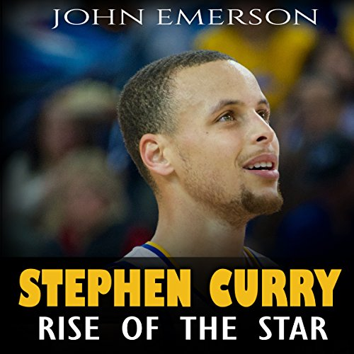 Stephen Curry: Rise of the Star audiobook cover art
