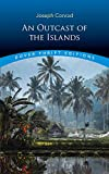 An Outcast of the Islands (Dover Thrift Editions) (English Edition)