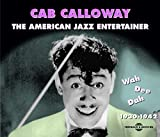 Songtexte von Cab Calloway - The American Jazz Entertainer - Wah Dee Dah (1930-42)
