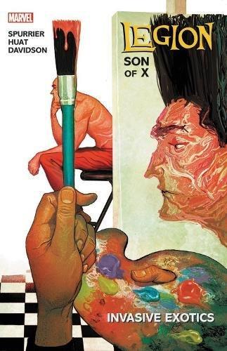 Legion: Son of X Vol. 2: Invasive Exotics (Legacy)