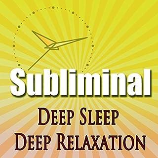 Deep Sleep Deep Relaxation Subliminal cover art