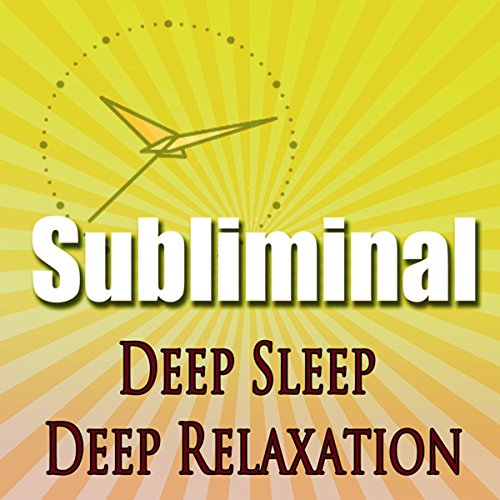 Deep Sleep Deep Relaxation Subliminal cover art