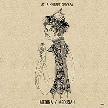 Medina / Medusah