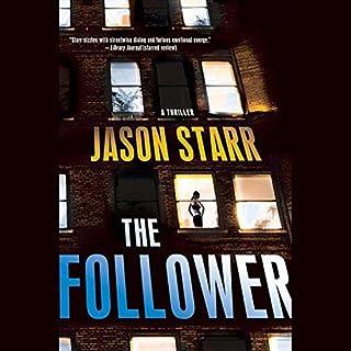 The Follower                   Autor:                                                                                                                                 Jason Starr                               Sprecher:                                                                                                                                 Dennis Boutsikaris                      Spieldauer: 9 Std. und 24 Min.     3 Bewertungen     Gesamt 4,3
