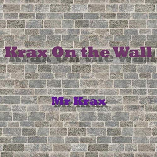 Krax on the Wall