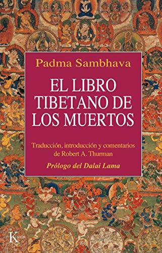 El Libro Tibetano De Los Muertos Como Es Popularmente Conocido En Occidente Y Conocido En El Tíbet Como El Gran Libro De La Liberación Natural Mediante Intermedio Clásicos Spanish Edition Ebook
