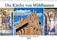 Die Kirche von Muehlhausen - Ein architektonisches Kleinod in Ostpreussen (Wandkalender 2022 DIN A3 quer): Die restaurierte Kirche von Muehlhausen/Gwardejskoje und ihre Wandmalereien (Monatskalender, 14 Seiten )