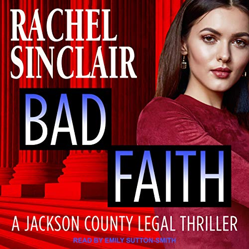 Bad Faith: A Harper Ross Legal Thriller audiobook cover art