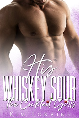 His Whiskey Sour (The Cocktail Girls)