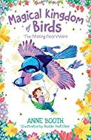 Magical Kingdom of Birds: The Missing Fairy-Wrens