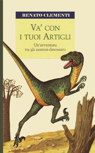 Va' con i tuoi artigli (Italian Edition)