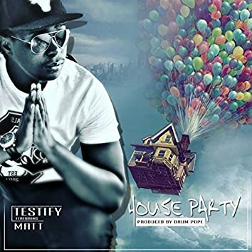 House Party (feat. Matt)