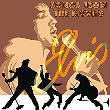 Elvis: Songs from the Movies