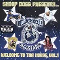 Snoop Dogg Presents Welcome To Tha House, Vol.1 by Doggy Style All Stars (2002-09-25)