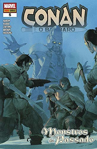 Conan, O Bárbaro - 5: Monstros do passado