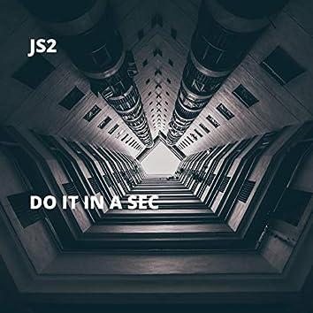 Do It in a Sec