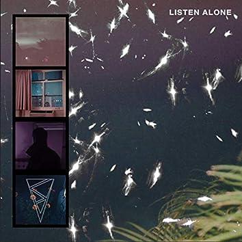 Listen Alone