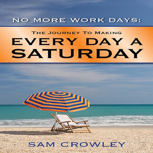 No More Work Days audiobook cover art