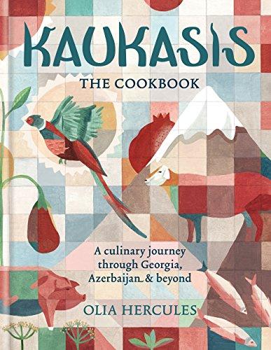 Kaukasis The Cookbook: The culinary journey through Georgia, Azerbaijan & beyond (English Edition)