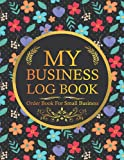 Order Book For Small Business: Sales Order Tracking Log for Online Businesses and Retail Store, Monthly Goals, Vendor Contacts, Supplier Contacts, ... Tracking, With Inspirational Quotes.