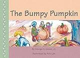 The Bumpy Pumpkin (English Edition)