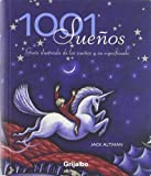 1001 Suenos/ 1001 Dreams (Spanish Edition)
