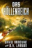 Das Höllenreich (Galaktische-Befreiungskriege-Serie 8) (German Edition)