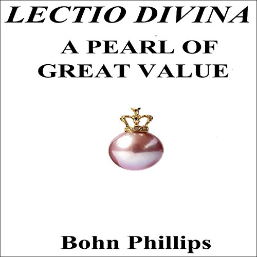 Lectio Divina, a Pearl of Great Value audiobook cover art