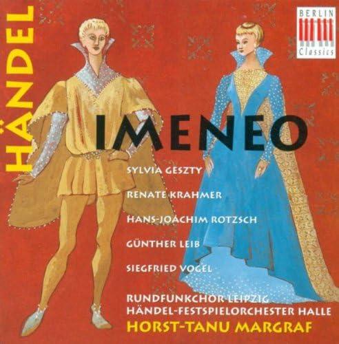 Horst-Tanu Margraf, Leipzig Radio Chorus, Händel Festival Orchestra & Hans-Joachim Rotzsch