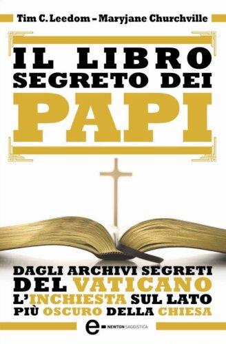 Il libro segreto dei papi (eNewton Saggistica) (Italian Edition)