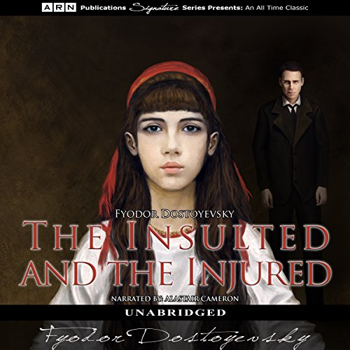 The Insulted and the Injured audiobook cover art